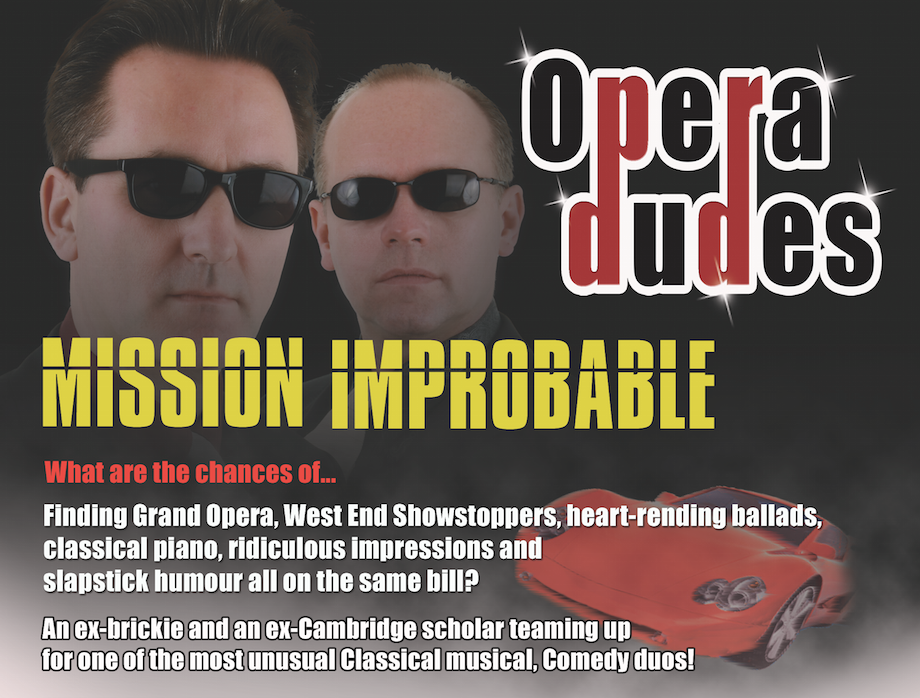 Show Two Mission Improbable the opera Dudes